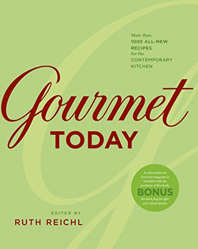 Gourmet Today: Reichl, Ruth, Editor