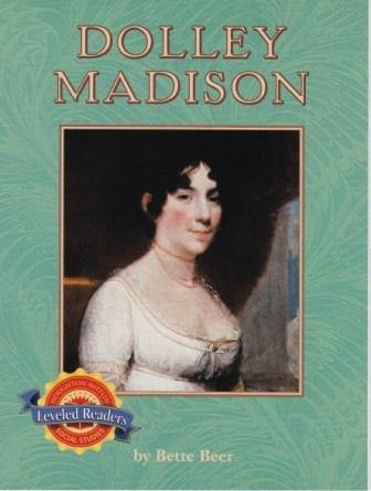 9780618610235: Dolly Madison First Lady (Leveled Readers Houghton Mifflin S.s.)