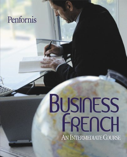 9780618610488: Business French: An Intermediate Course
