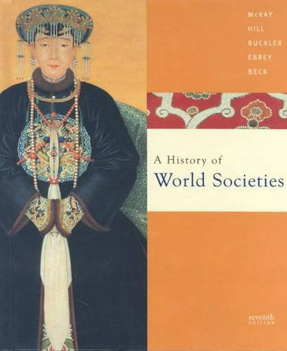 9780618610938: A History of World Societies: Combined (Volumes I & II)