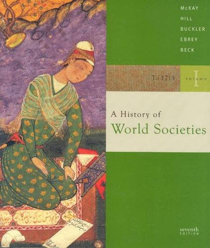9780618610945: A History of World Societies, Vol. 1: To 1715