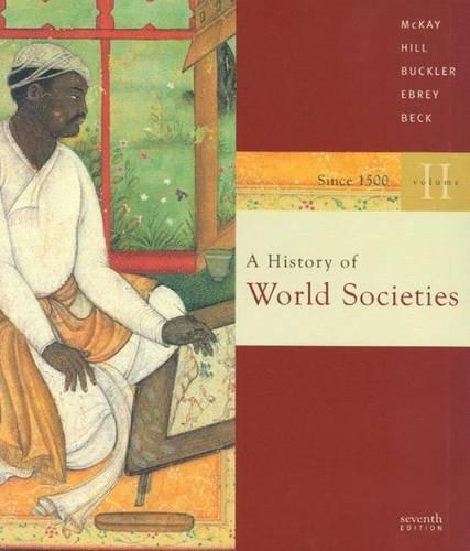 A History of World Societies, Vol. 2: McKay, John P.,