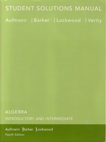 Student Solutions Manual: Used with .Aufmann-Algebra: Introductory: Aufmann