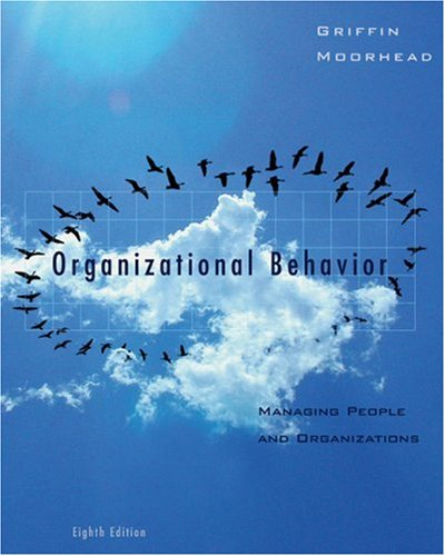 9780618611584: Organizational Behavior: Managing People and Organizations