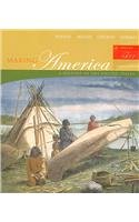 9780618612727: Making America, Volume I: To 1877: A History of the United States