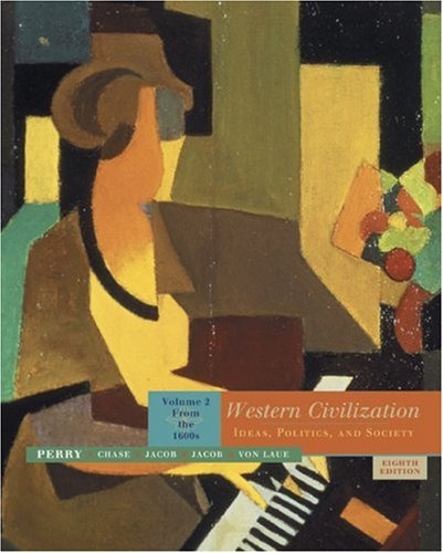 9780618613021: Western Civilization: Ideas, Politics, and Society, Volume 2: From the 1600's