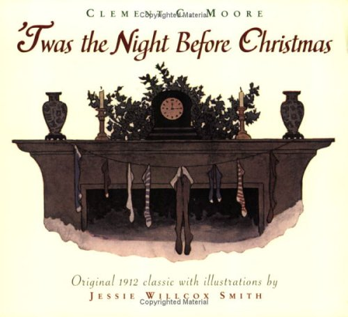 Twas the Night Before Christmas: Clement Clarke Moore
