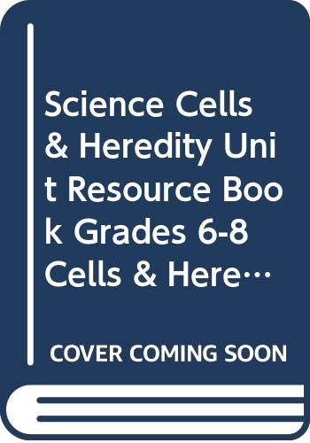 9780618615209: Science Cells & Heredity Unit Resource Book Grades 6-8 Cells & Heredity