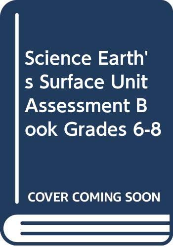 9780618615476: McDougal Littell Science: Earth Science: Unit Assessment Book Earth?s Surface