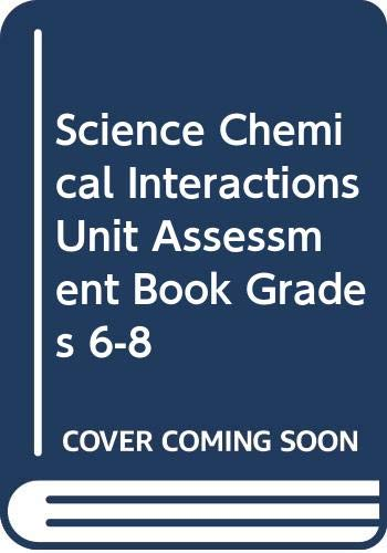 9780618615674: McDougal Littell Science: Physical Science: Unit Assessment Book Chemical Interactions
