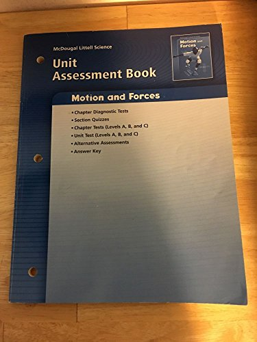 9780618615681: McDougal Littell Science: Physical Science: Unit Assessment Book Motion and Forces