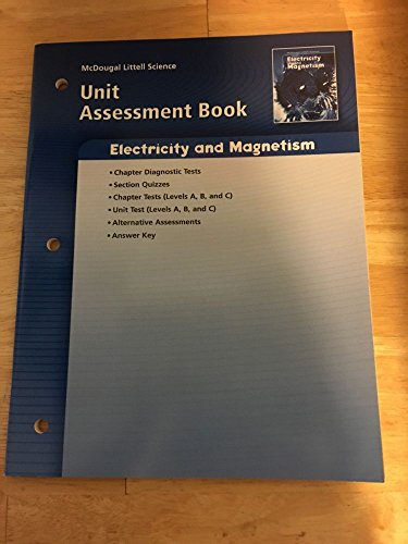 9780618615704: McDougal Littell Science: Physical Science: Unit Assessment Book Electricity and Magnetism