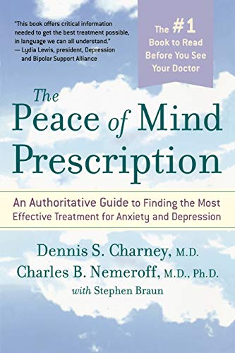 9780618618798: The Peace of Mind Prescription: An Authoritative Guide to Finding the Most Effective Treatment for Anxiety and Depression