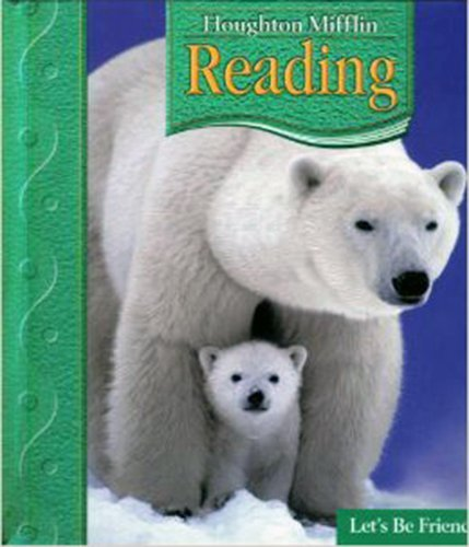 9780618619313: Houghton Mifflin Reading: Student Anthology Grade 1.2 Let's Be Friends 2006
