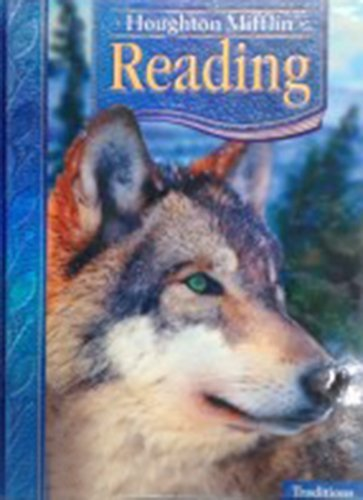 9780618619405: Houghton Mifflin Reading: Student Anthology Grade 4 Traditions 2006