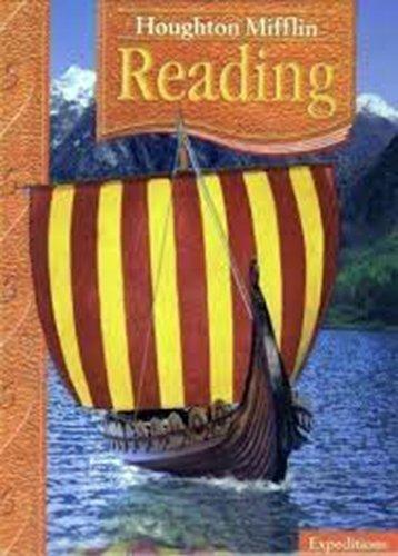 Houghton Mifflin Reading : Expeditions (Level 5): J. David Cooper, John J. Pikulski, David J. Chard...