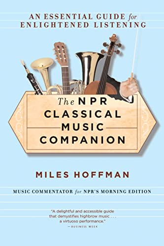 9780618619450: The Npr Classical Music Companion: An Essential Guide for Enlightened Listening