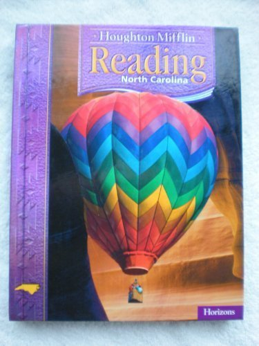 9780618619542: Houghton Mifflin Reading North Carolina: Student Edition Level 3.2 Horizons 2006