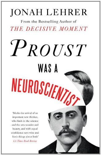 9780618620104: Proust Was a Neuroscientist