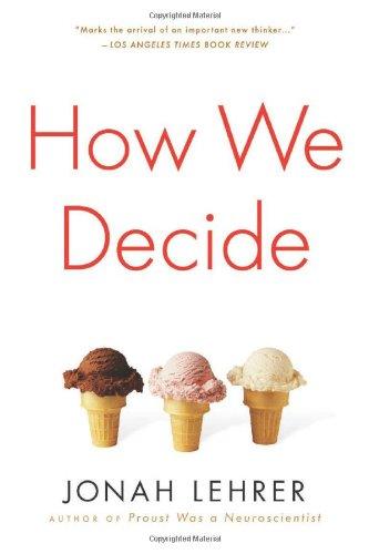9780618620111: How We Decide