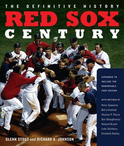 THE DEFINTIVE HISTORY: RED SOX CENTURY: Stout, Glenn