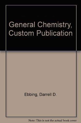 9780618624461: General Chemistry, Custom Publication