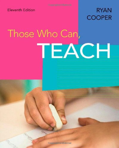 9780618626373: Those Who Can, Teach