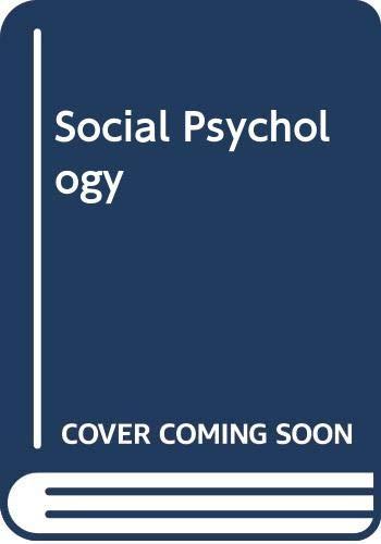 9780618626502: Social Psychology
