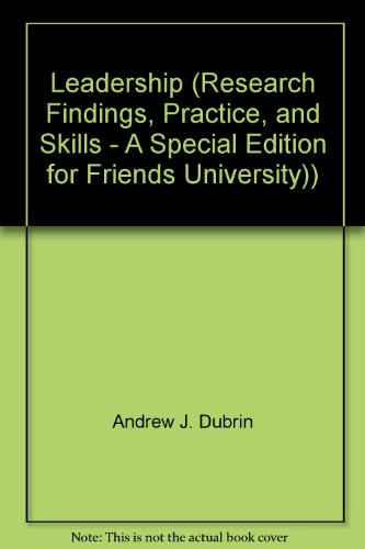 9780618627042: Leadership (Research Findings, Practice, and Skills - A Special Edition for Friends University))