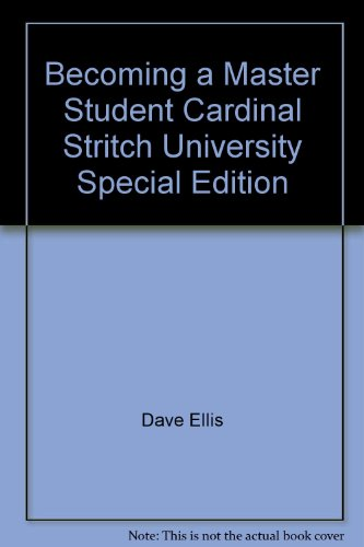 Becoming a Master Student Cardinal Stritch University Special Edition: Dave Ellis