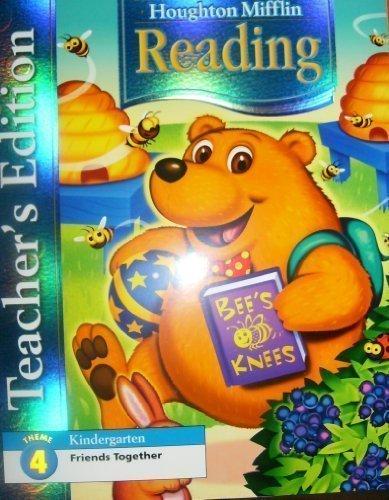 Houghton Mifflin Reading: Teacher's Edition Theme 10 Grade K 2006: HOUGHTON MIFFLIN