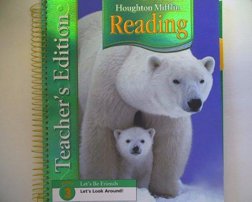 Houghton Mifflin Reading, Grade 1, Theme 3: Let's Be Friends Let's Look Around, Teacher&#...