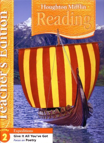 9780618628896: Houghton Mifflin Reading Expeditions Grade 5 Theme 2 Give It All You've Got, Teacher's Edition: Focus on Poetry