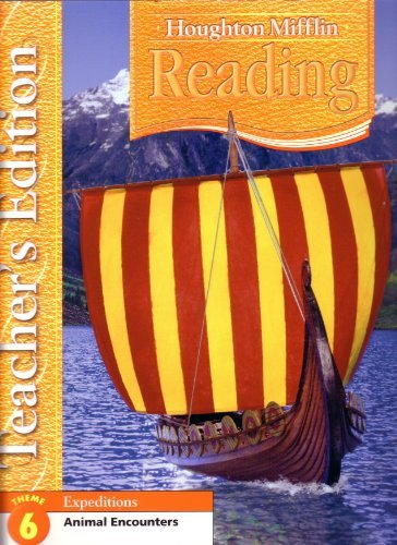 9780618628933: Houghton Mifflin Reading Expeditions Grade 5, Theme 6 Animal Encounters, Teacher's Edition