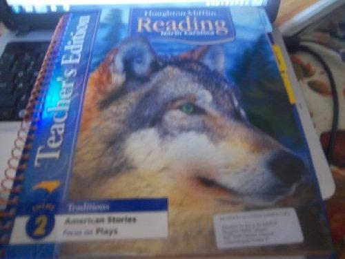 Houghton Mifflin Reading North Carolina: Teacher's Edtn Theme 2 Level 4 2006: HOUGHTON MIFFLIN