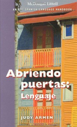 9780618633425: Abriendo puertas: Lenguaje - An AP Spanish Language Handbook (Student Edition Grades 6-12)