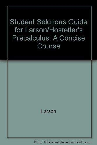 9780618636969: Study and Solutions Guide for Precalculus: A Concise Course by Larson/Hostetler