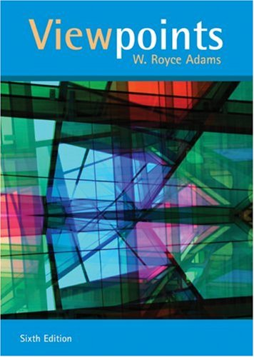 Viewpoints: Readings Worth Thinking and Writing About (0618639500) by Adams, W. Royce