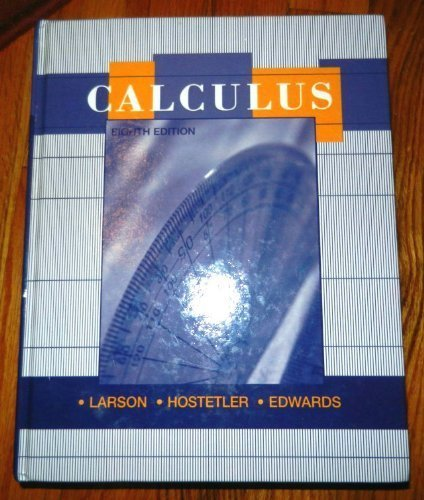 Calculus with Analytic Geometry: Eighth Edition: Larson, Ron; Hostetler, Robert P.; Edwards, Bruce ...