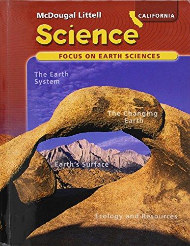 California Science; Focus on Earth Sciences, Grade 6: LITTEL, MCDOUGAL