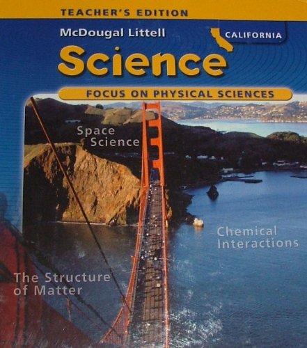 9780618641000: McDougal Littell Science California: Teachers Edition Grade 8 Physical Science 2007