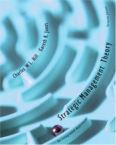Strategic Management Theory: An Integrated Approach: Charles W. L.