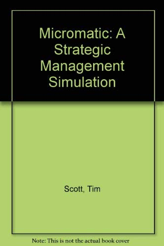9780618641789: Micromatic: A Strategic Management Simulation