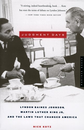 9780618641833: Judgment Days: Lyndon Baines Johnson, Martin Luther King Jr., And the Laws That Changed America