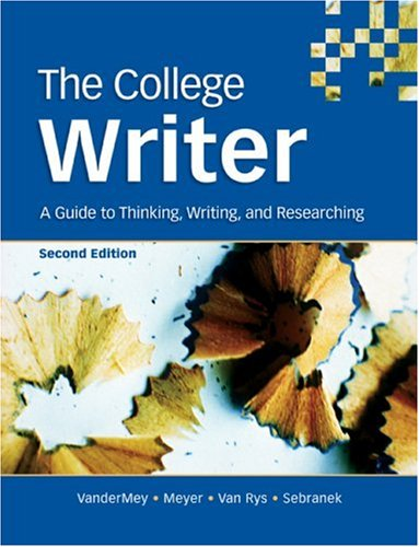 9780618642021: The College Writer: A Guide to Thinking, Writing, and Researching