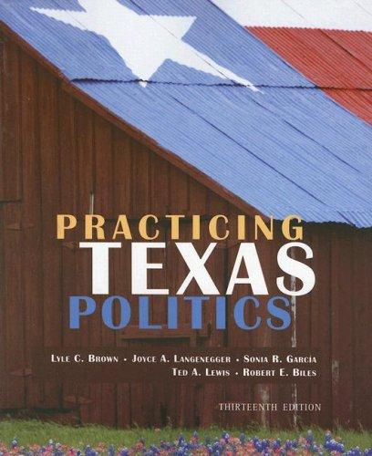 9780618642922: Practicing Texas Politics