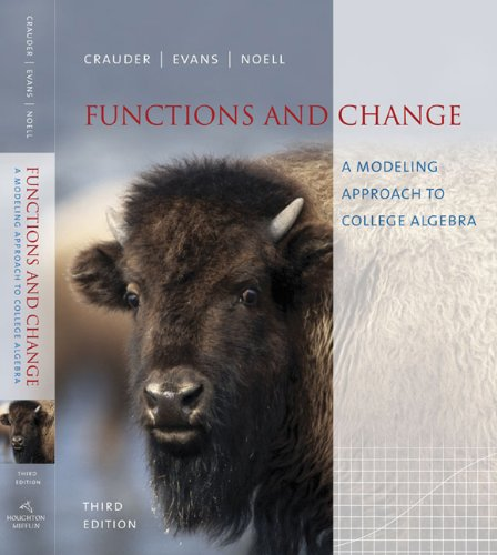 9780618643011: Functions and Change: A Modeling Approach to College Algebra (Available 2010 Titles Enhanced Web Assign)