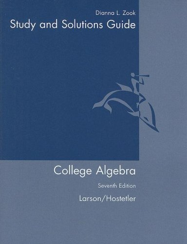 9780618643127: Student Solutions Guide for Larson/Hostetler's College Algebra, 7th