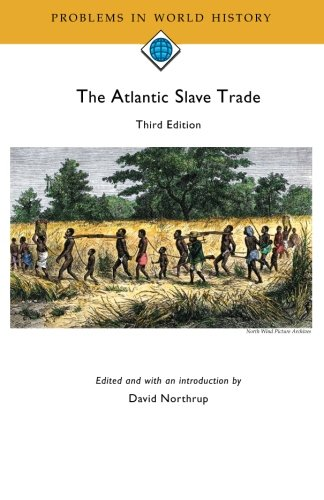 9780618643561: The Atlantic Slave Trade, 3rd edition (Problems in World History)