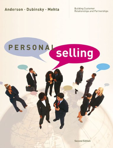Personal Selling: Building Customer Relationships and Partnerships: Rolph E. Anderson,